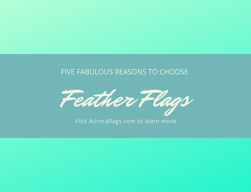 Five Fabulous Reasons to Choose Feather Flags